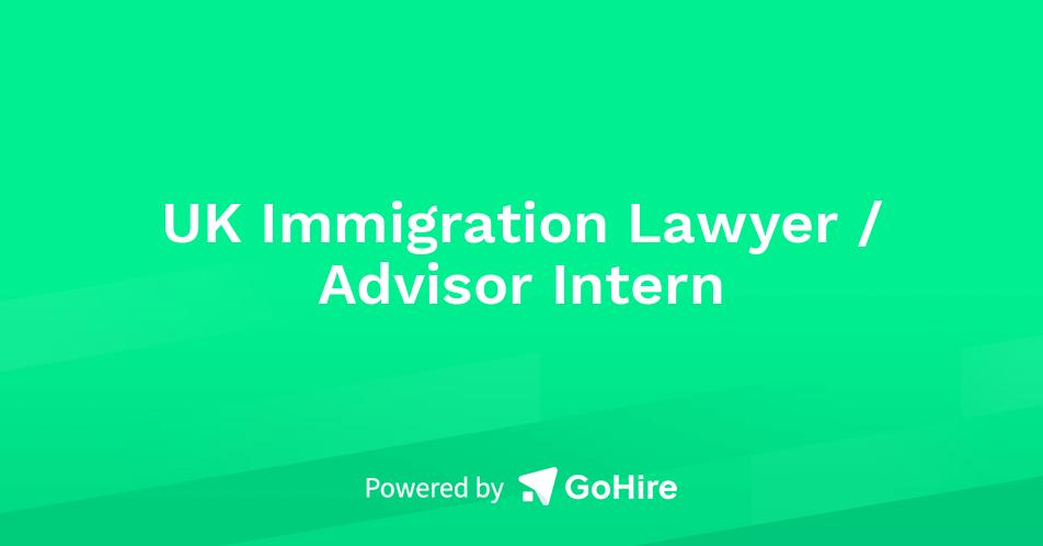 UK Immigration Lawyer \/ Advisor Intern at iam (immigration ...